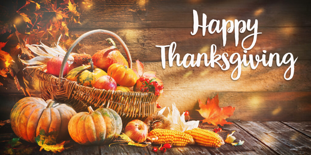 With Gratitude and Thanks to Our Clients at Thanksgiving